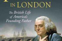 Benjamin Franklin in London – Finding His Footsteps